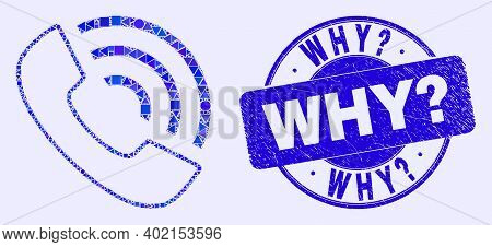 Geometric Call Phone Mosaic Pictogram And Why Question Seal. Blue Vector Rounded Scratched Watermark