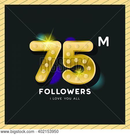 Thank You For 75 Million Followers Design For Celebration Banner