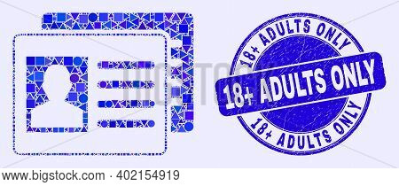 Geometric User Id Cards Mosaic Icon And 18 Plus Adults Only Seal Stamp. Blue Vector Round Scratched