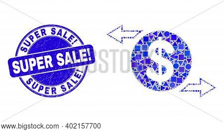 Geometric Dollar Exchange Arrows Mosaic Icon And Super Sale Exclamation Seal Stamp. Blue Vector Roun