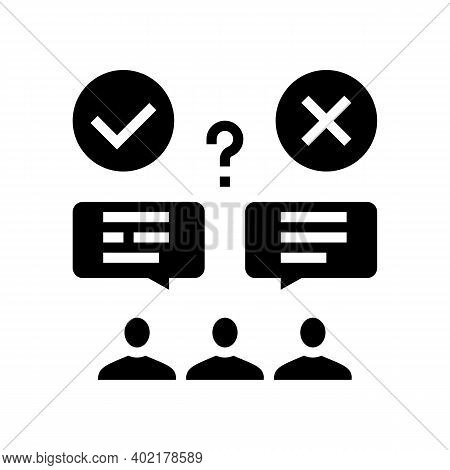 Wrong And Correct Opinion Glyph Icon Vector. Wrong And Correct Opinion Sign. Isolated Contour Symbol