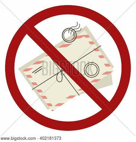 Paper Envelopes With Prohibition Signs. Ban On Sending Letters. Stop Spam. Danger Of Correspondence