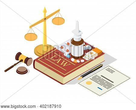 Isometric Medicine Drugs On The Law Book, Scales Of Justice, Judge Gavel, Flat Vector Illustration.