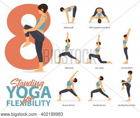Infographic Of 8 Standing Yoga Poses For Yoga At Home In Concept Of Flexibility In Flat Design. Woma