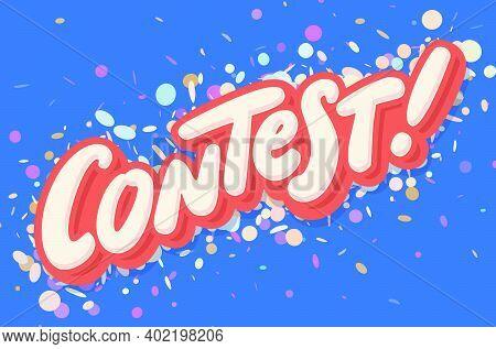 Contest Banner. Handwritten Vector Lettering. Vector Illustration.