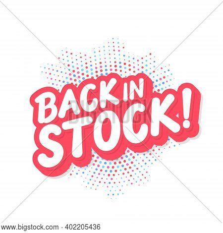 Back In Stock. Vector Lettering Banner. Vector Illustration.