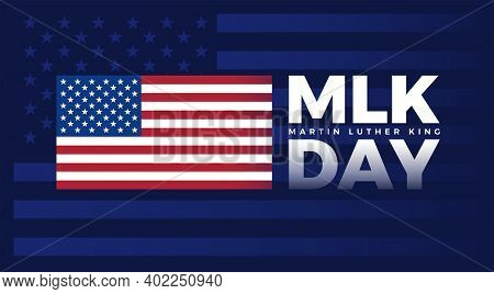 Mlk Day - Martin Luther King Jr Day Typography Lettering With United States Flag On Dark Blue Backgr