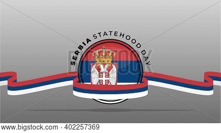 Serbia Flag Emblem Design For Serbia Statehood Day Design.