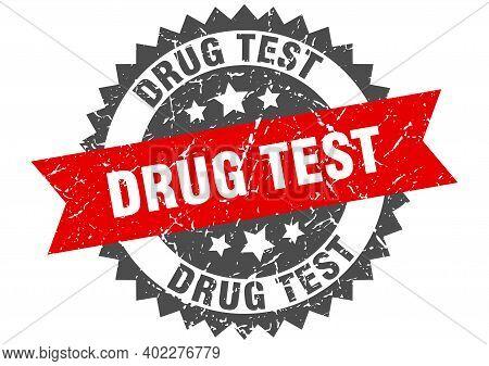 Drug Test Grunge Stamp With Red Band. Drug Test