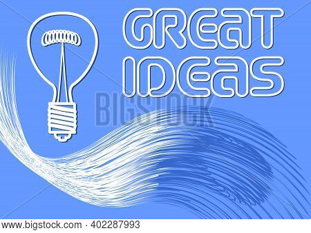 Great Ideas Billboard, Banner With A Bulb And Wavy Abstract Shape With Lightning Effect, White Line