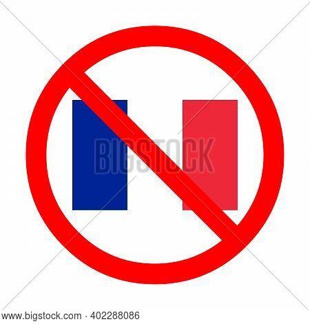 Boycott France Symbol Icon Illustration With A White Background