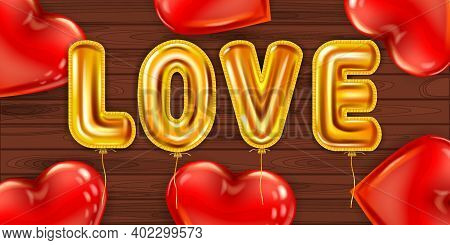 Love Gold Helium Metallic Glossy Balloons Realistic, Red Heart Shape Ballons Background Wood Table,