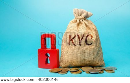 Money Bag With The Word Kyc - Know Your Customer / Client. Verify The Identity, Suitability And Risk