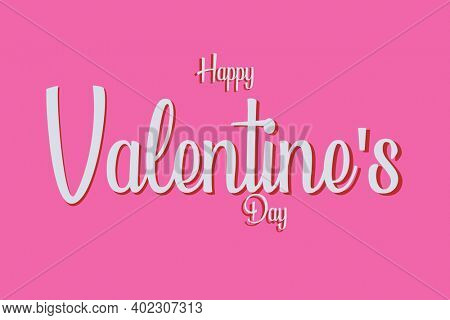 Valentine's Day. Happy Valentines day Text. Romantic Valentine Message on a pink background. February 14th is Valentines Day. A time for Lovers around the world.