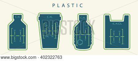 Chemical Formula Of Common Kinds Of Plastic, Polyethylene, Polypropylene, Polystyrene And Polyvinyl