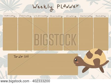 Vector Childrens Weekly Planner With A Cute Turtle In A Cartoon Style. Place For A To-do List