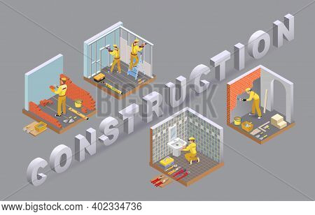 Construction And House Repairs. Concept Of Renovation. Isometric Vector Illustration.