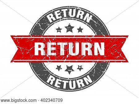 Return Round Stamp With Red Ribbon. Return