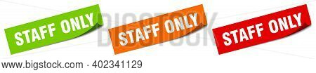 Staff Only Sticker. Staff Only Square Isolated Sign. Staff Only Label