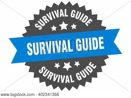 Survival Guide Round Isolated Ribbon Label. Survival Guide Sign