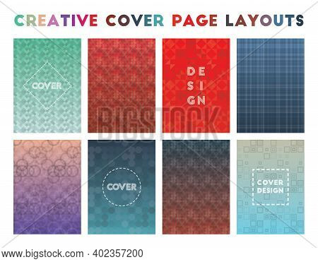 Creative Cover Page Layouts. Alive Geometric Patterns, Unique Vector Illustration.