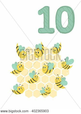 Counting From 1 To 10. Number 10, Page With Colorful Illustration. Bees And Honey. Composition For B