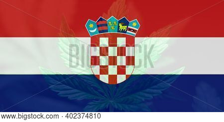 Leaf Of Cannabis Marijuana On The Flag Of Croatia. Medical Cannabis In The Croatia. Weed Decriminali