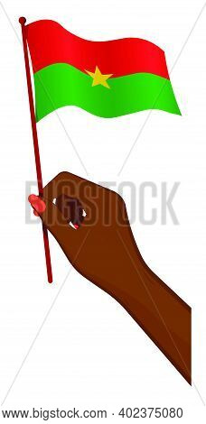 Female Hand Gently Holds Small Flag Of Burkina Faso. Holiday Design Element. Cartoon Vector On White