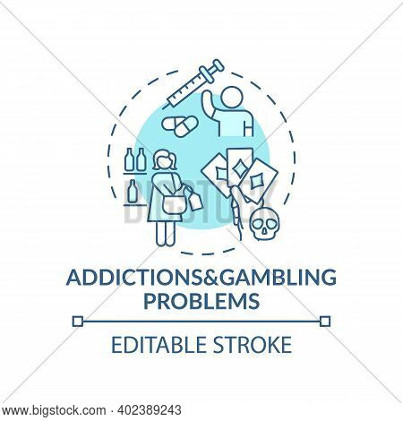 Addictions And Gambling Problems Turquoise Concept Icon. Addict Behavior. Cause Of Parental Neglect