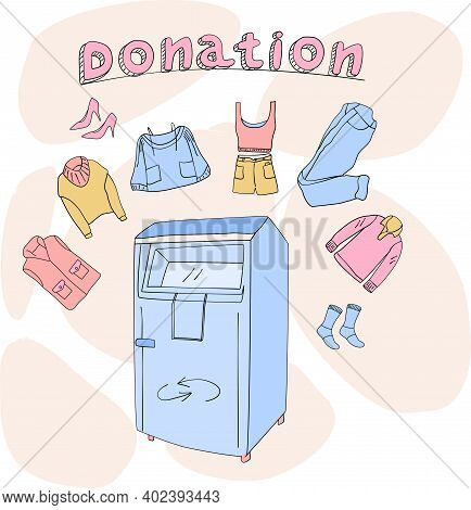 Clothes Donation In Doodle Style. Special Container Or Charity Box For Humanitarian Aid.shoes,crop T