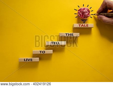 Live To Tell The Tale Symbol. Wood Blocks Stacking As Step Stair On Beautiful Yellow Background, Cop