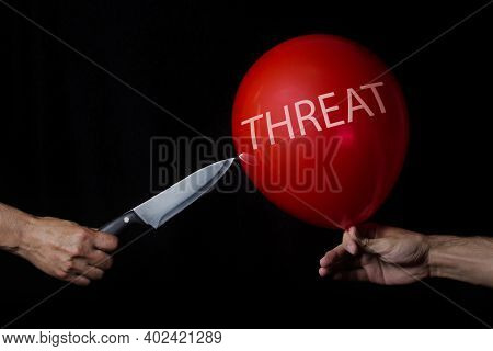 Threat. Threat Protection. Getting Rid Of Risks. Elimination Of The Threat. Solution Of Problems. Th