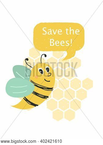 Bee With Backgroung Of Honey Combs. Vector Composition With Words Save The Bees. 20 May - World Bee