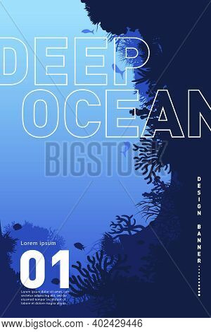 Graphic Banner, Deep Ocean. Stylish Poster On The Theme Of The Sea. Deep Sea Peisage, Corals And Alg