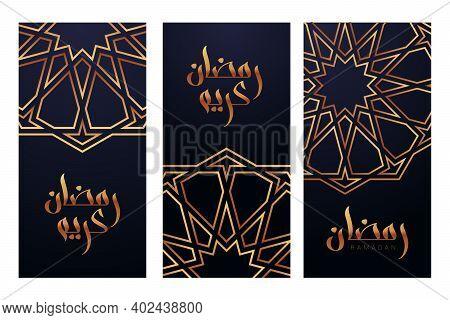 Set Of Ramadan Greeting Cards With Modern Brush Calligraphy Or Lettering In Arabic Ramadan Kareem. R