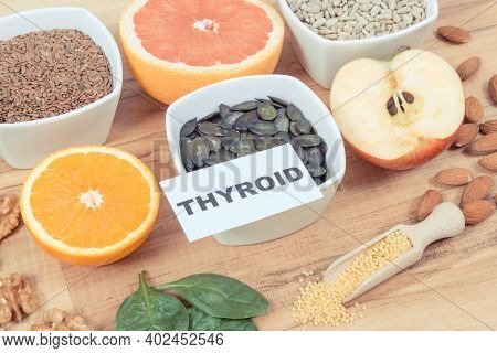 Products And Ingredients As Source Healthy Natural Vitamins And Minerals. Beneficial Eating For Thyr