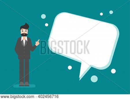 Businessman With Big Speech Bubble. Idea, Help, Message, Give Advice. Flat Vector Illustration Turqu