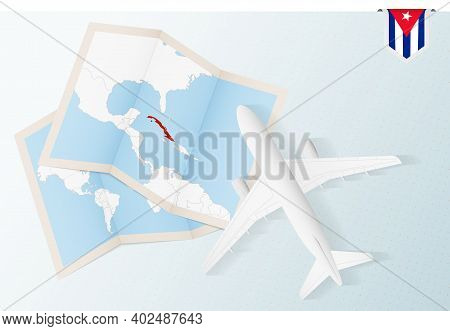 Travel To Cuba, Top View Airplane With Map And Flag Of Cuba. Travel And Tourism Banner Design.