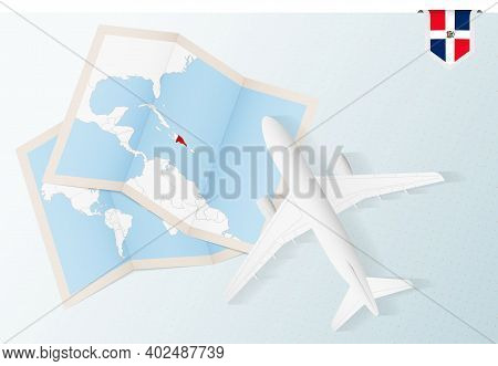 Travel To Dominican Republic, Top View Airplane With Map And Flag Of Dominican Republic. Travel And