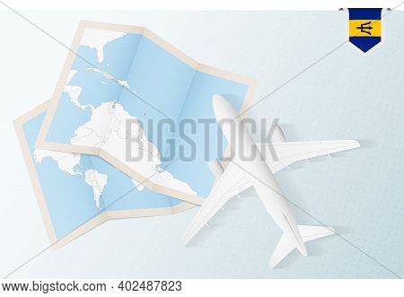 Travel To Barbados, Top View Airplane With Map And Flag Of Barbados. Travel And Tourism Banner Desig