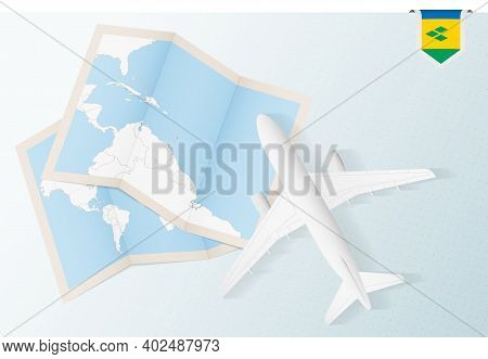Travel To Saint Vincent And The Grenadines, Top View Airplane With Map And Flag Of Saint Vincent And