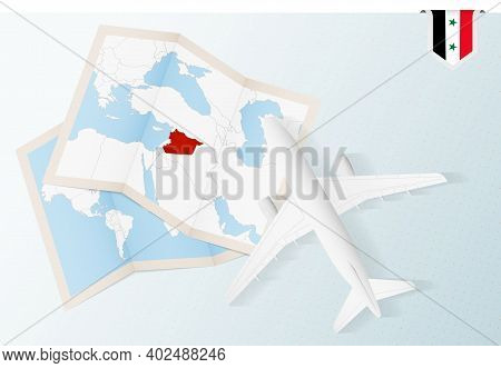Travel To Syria, Top View Airplane With Map And Flag Of Syria. Travel And Tourism Banner Design.