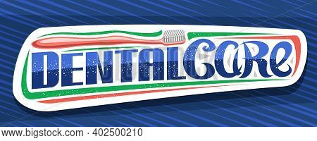 Vector Banner For Dental Care, Decorative Voucher With Illustration Of Prophylactic Products For Cav