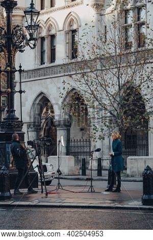 London, Uk - November 19, 2020: News Crew In Front Of Royal Court Of Justice, A Court Building In Lo