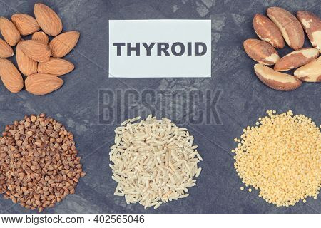 Healthy Ingredients Containing Natural Vitamins And Minerals. Beneficial Eating For Thyroid Gland Co