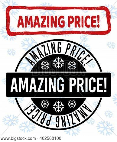 Amazing Price Exclamation. Stamp Seals On Winter Background With Snowflakes In Clean And Draft Versi