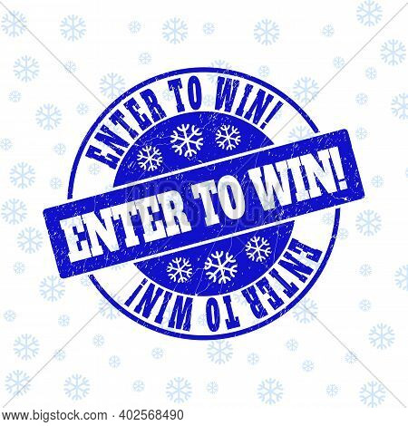 Enter To Win Exclamation. Round Stamp Seal On Winter Background With Snowflakes. Blue Vector Rubber