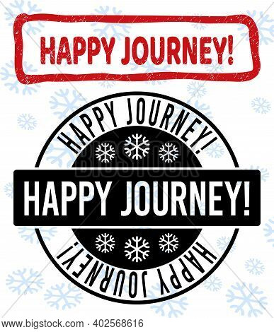 Happy Journey Exclamation. Stamp Seals On Winter Background With Snow In Clean And Draft Versions Fo