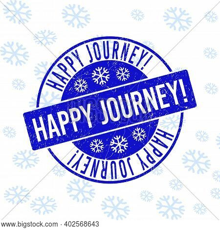 Happy Journey Exclamation. Round Stamp Seal On Winter Background With Snow. Blue Vector Rubber Impri