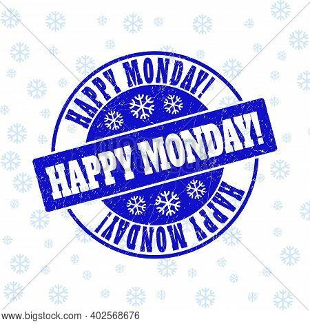Happy Monday Exclamation. Round Stamp Seal On Winter Background With Snow. Blue Vector Rubber Imprin